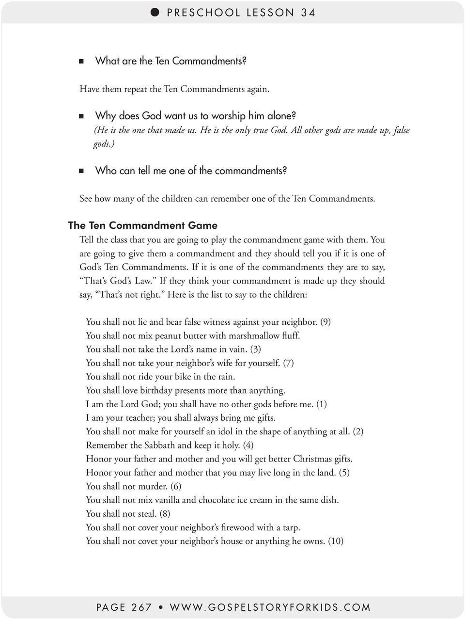 The Ten Commandment Game Tell the class that you are going to play the commandment game with them.