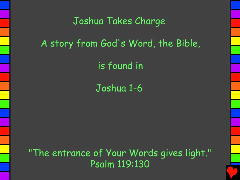 "in Joshua 1-6 ""The entrance of"