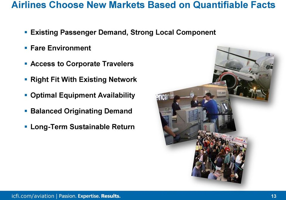 Corporate Travelers Right Fit With Existing Network Optimal