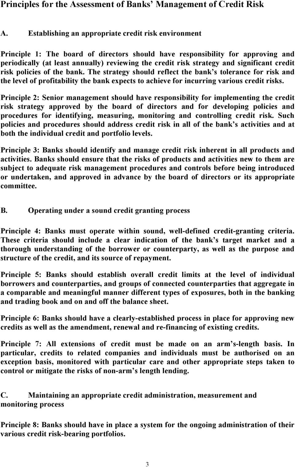 strategy and significant credit risk policies of the bank.