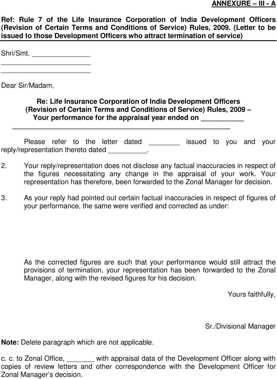 Re: Life Insurance Corporation of India Development Officers (Revision of Certain Terms and Conditions of Service) Rules, 2009 Your performance for the appraisal year ended on Please refer to the