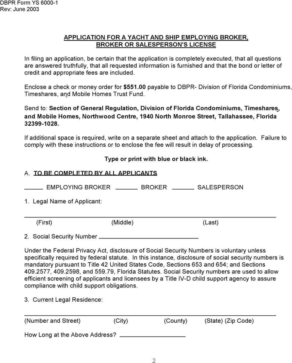 00 payable to DBPR- Division of Florida Condominiums, Timeshares, and Mobile Homes Trust Fund.