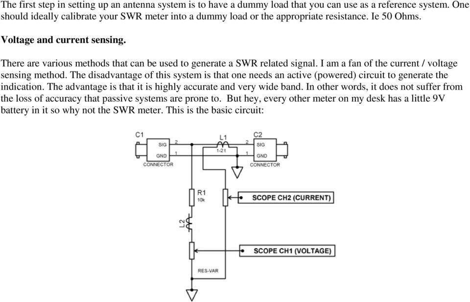 There are various methods that can be used to generate a SWR related signal. I am a fan of the current / voltage sensing method.