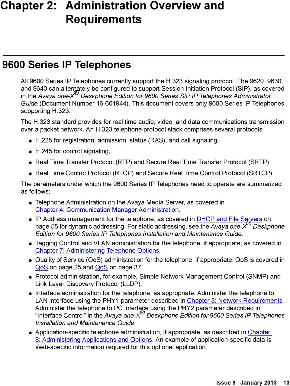 Guide (Document Number 16-601944). This document covers only 9600 Series IP Telephones supporting H.323. The H.