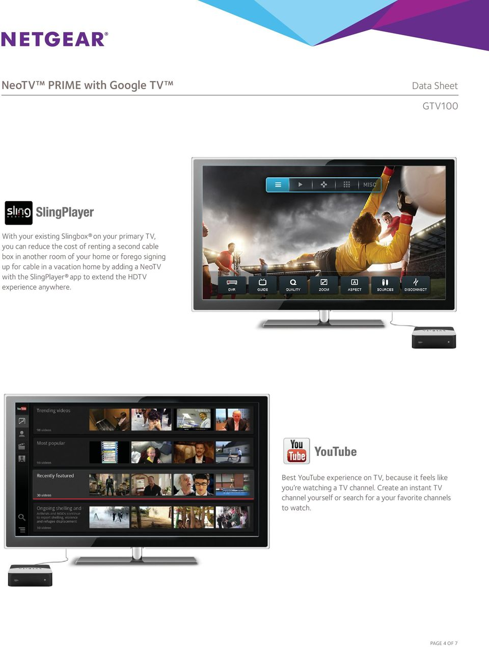 SlingPlayer app to extend the HDTV experience anywhere.