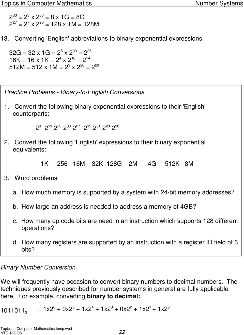 Convert the following binary exponential expressions to their 'English' counterparts: 2 3 2 13 2 23 2 33 2 27 2 15 2 31 2 20 2 38 2.