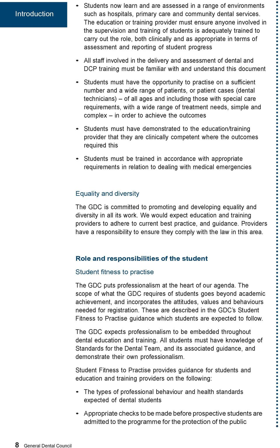 assessment and reporting of student progress All staff involved in the delivery and assessment of and DCP training must be familiar with and understand this document Students must have the
