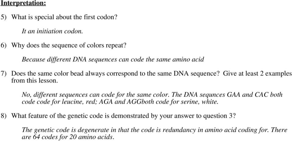 Give at least 2 examples from this lesson. No, different sequences can code for the same color.