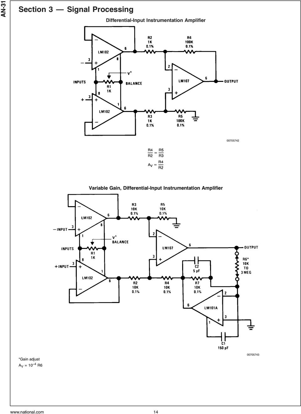 00705742 Variable Gain,  *Gain adjust A V =10 4 R6