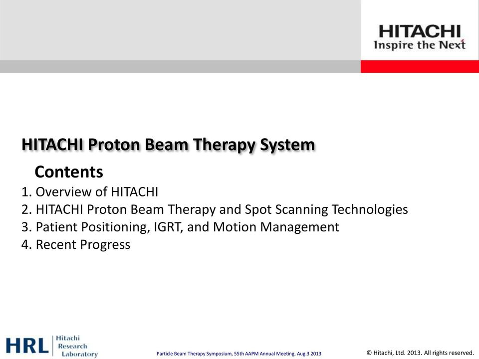 HITACHI Proton Beam Therapy and Spot Scanning