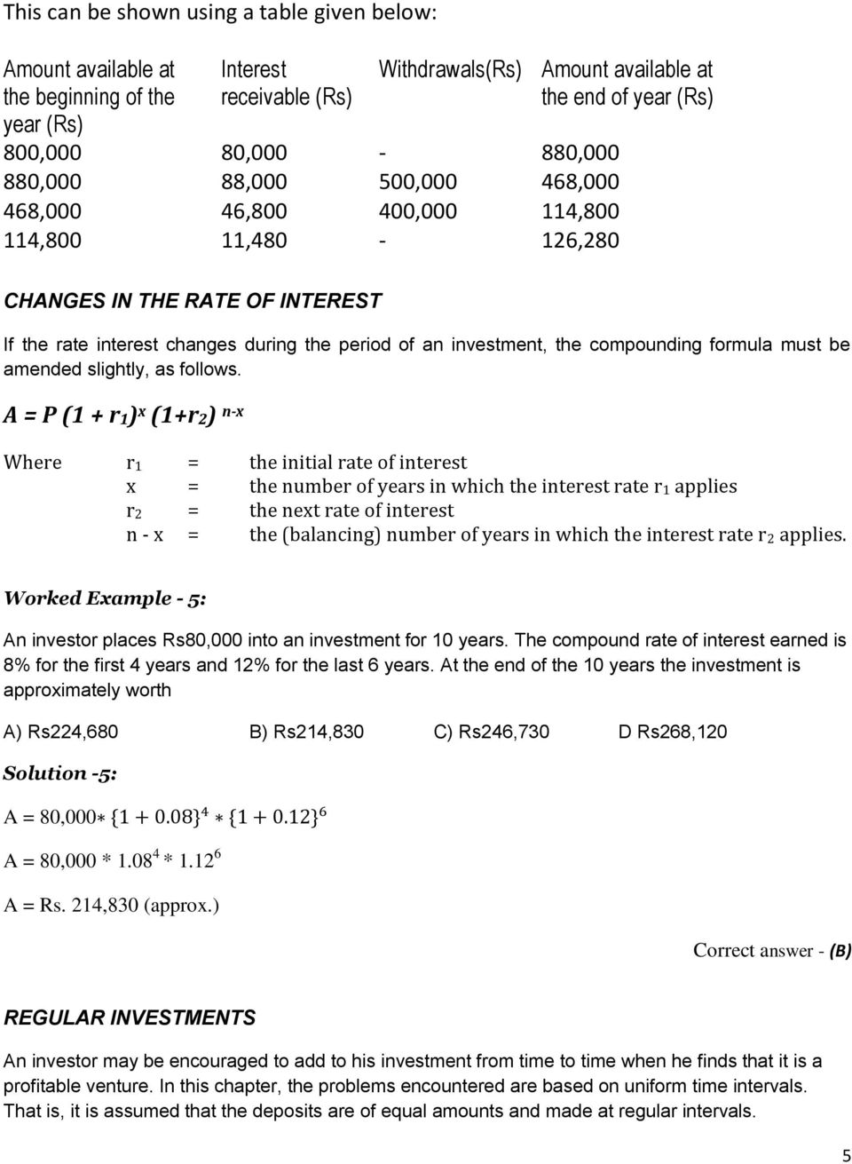 the compounding formula must be amended slightly, as follows.
