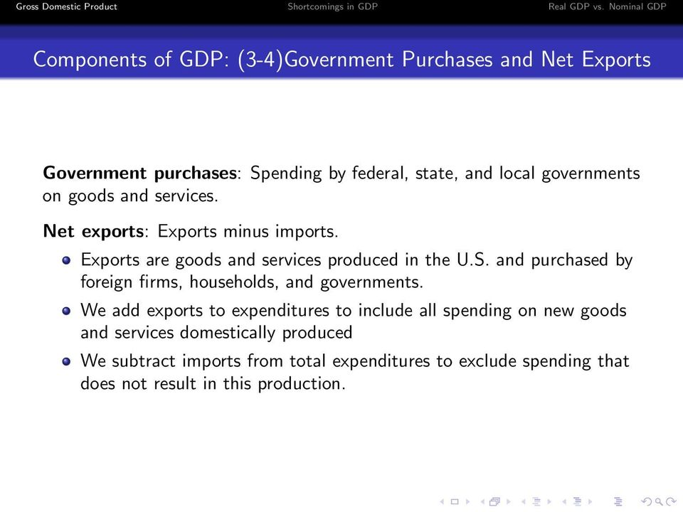 and purchased by foreign firms, households, and governments.