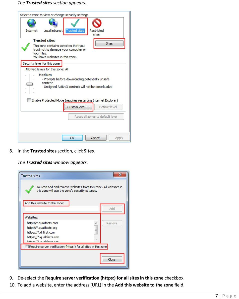 9. De-select the Require server verification (https:) for all sites in this