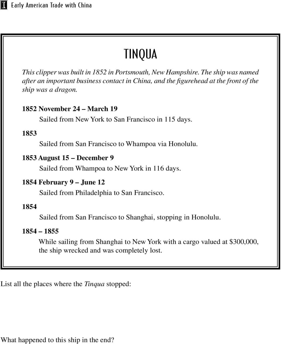 1852 November 24 March 19 Sailed from New York to San Francisco in 115 days. 1853 Whampoa via Honolulu.