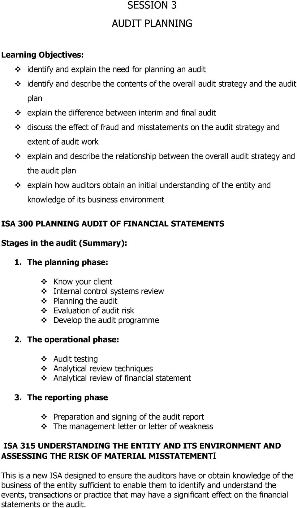 strategy and the audit plan explain how auditors obtain an initial understanding of the entity and knowledge of its business environment ISA 300 PLANNING AUDIT OF FINANCIAL STATEMENTS Stages in the