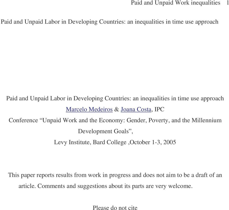 Economy: Gender, Poverty, and the Millennium Development Goals, Levy Institute, Bard College,October 1-3, 2005 This paper reports results