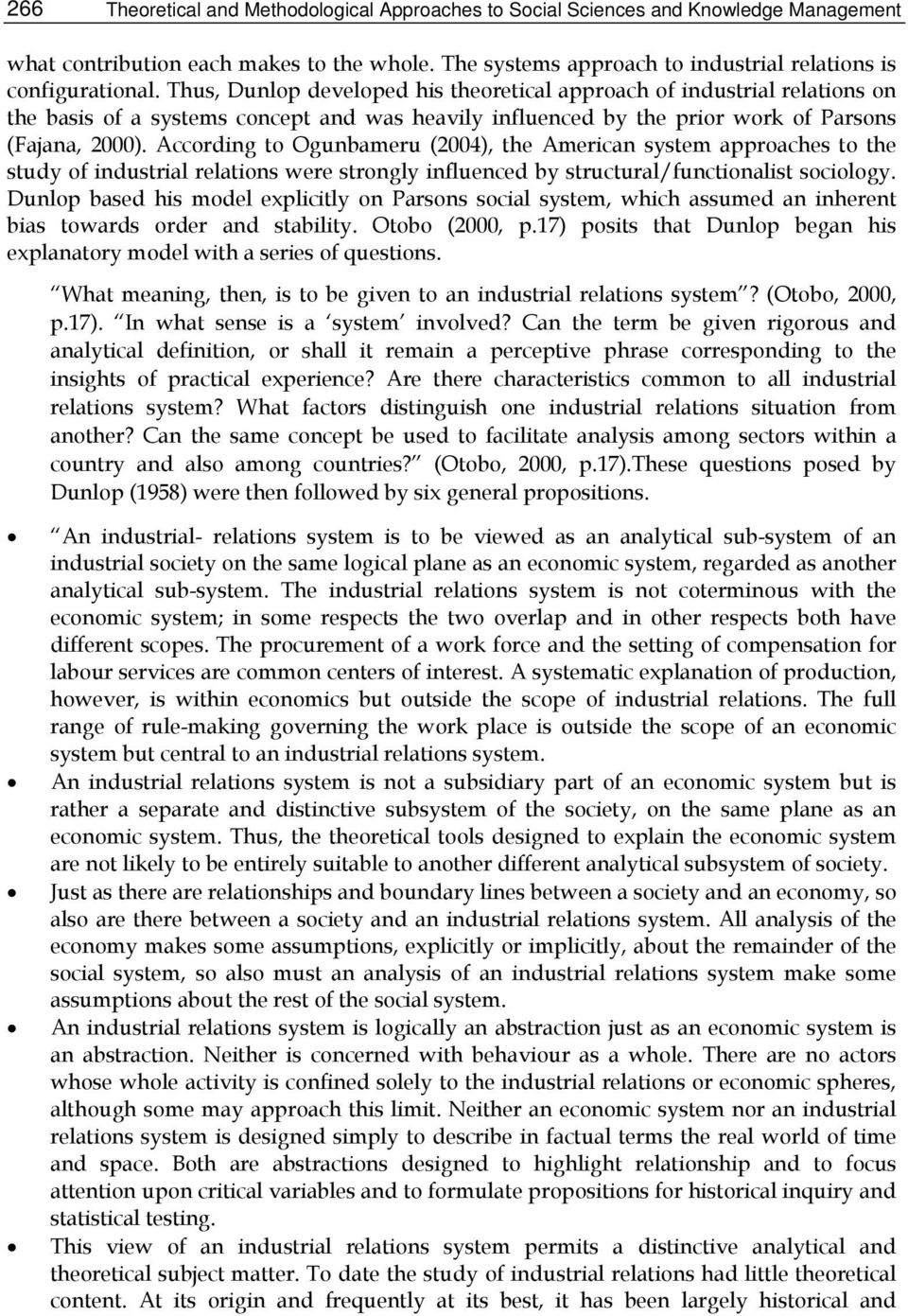 theoretical approaches to employment and industrial relations a comparison of subsisting orthodoxies This circumspect approach reflected dominant business it would be unwise to draw a comparison without hist studies in industrial relations 35.