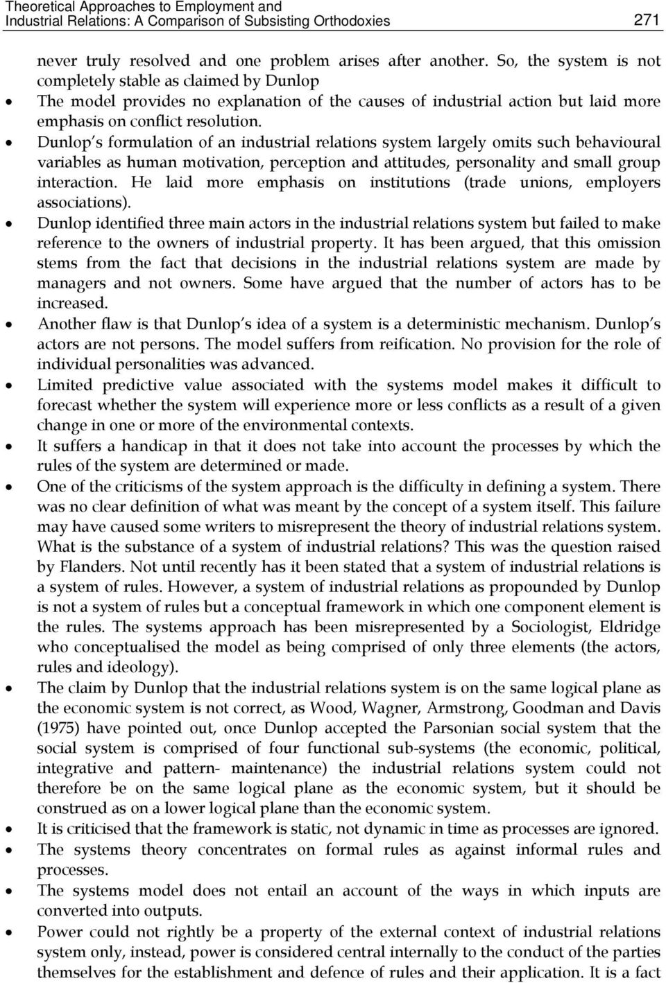 theoretical approaches to employment and industrial relations a comparison of subsisting orthodoxies Theoretical approaches to employment and industrial relations: a comparison of subsisting orthodoxies 1 introduction theory could be viewed as a coherent group of assumptions or propositions put forth to explain a phenomenon.