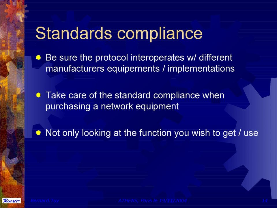 compliance when purchasing a network equipment Not only looking at the