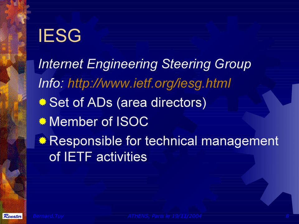html Set of ADs (area directors) Member of ISOC