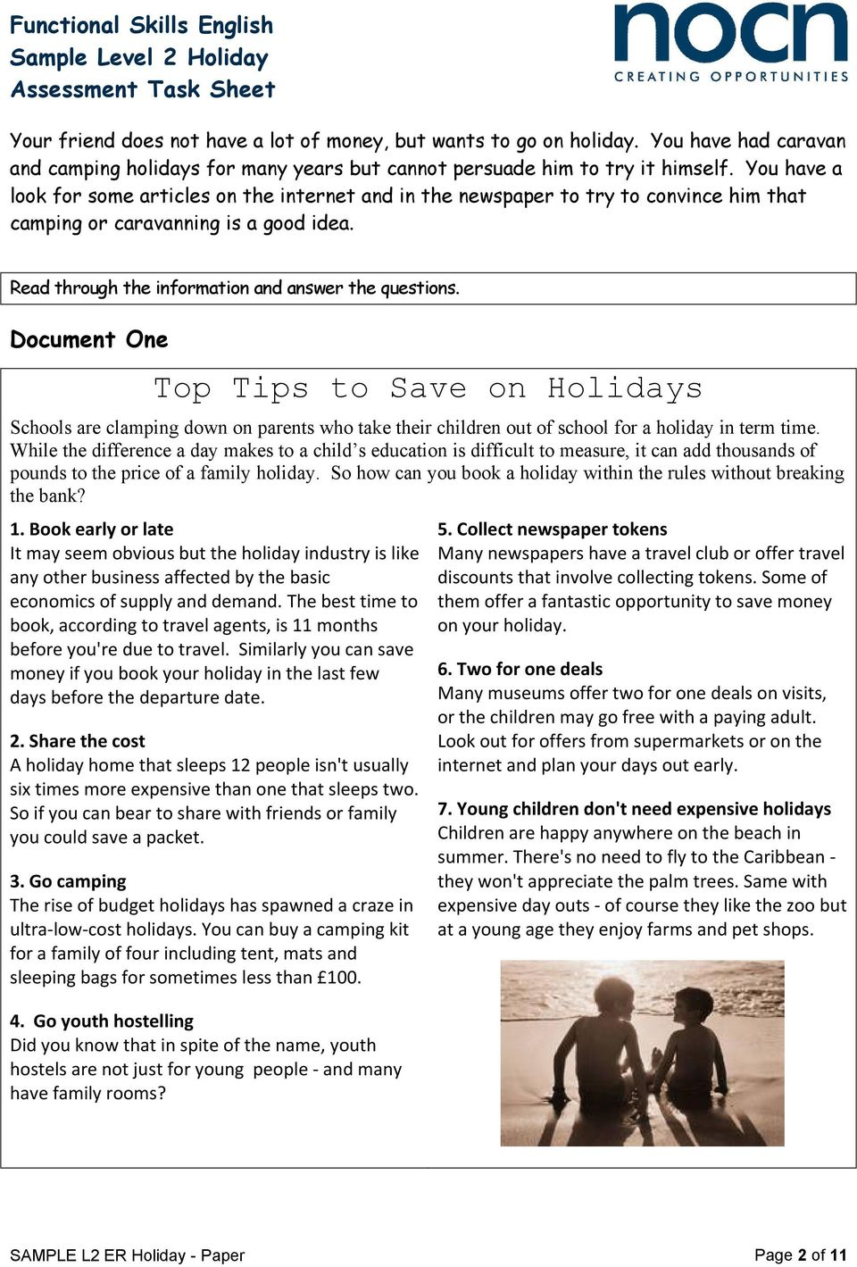 Document One Top Tips to Save on Holidays Schools are clamping down on parents who take their children out of school for a holiday in term time.