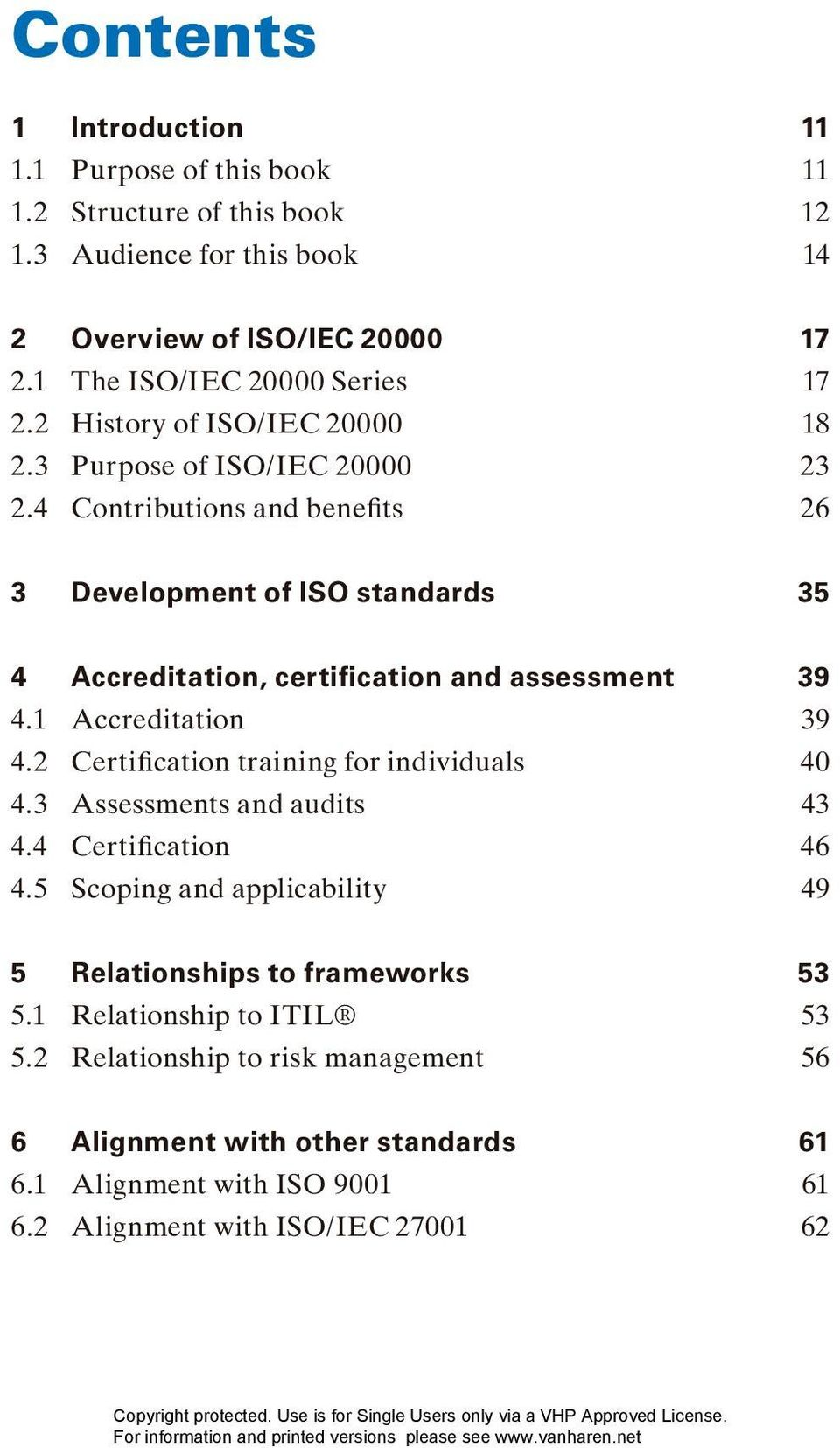 4 Contributions and benefits 26 3 Development of ISO standards 35 4 Accreditation, certification and assessment 39 4.1 Accreditation 39 4.