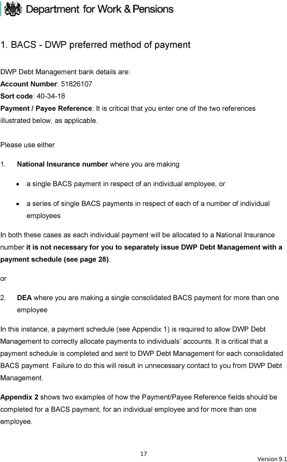 National Insurance number where you are making a single BACS payment in respect of an individual employee, or a series of single BACS payments in respect of each of a number of individual employees