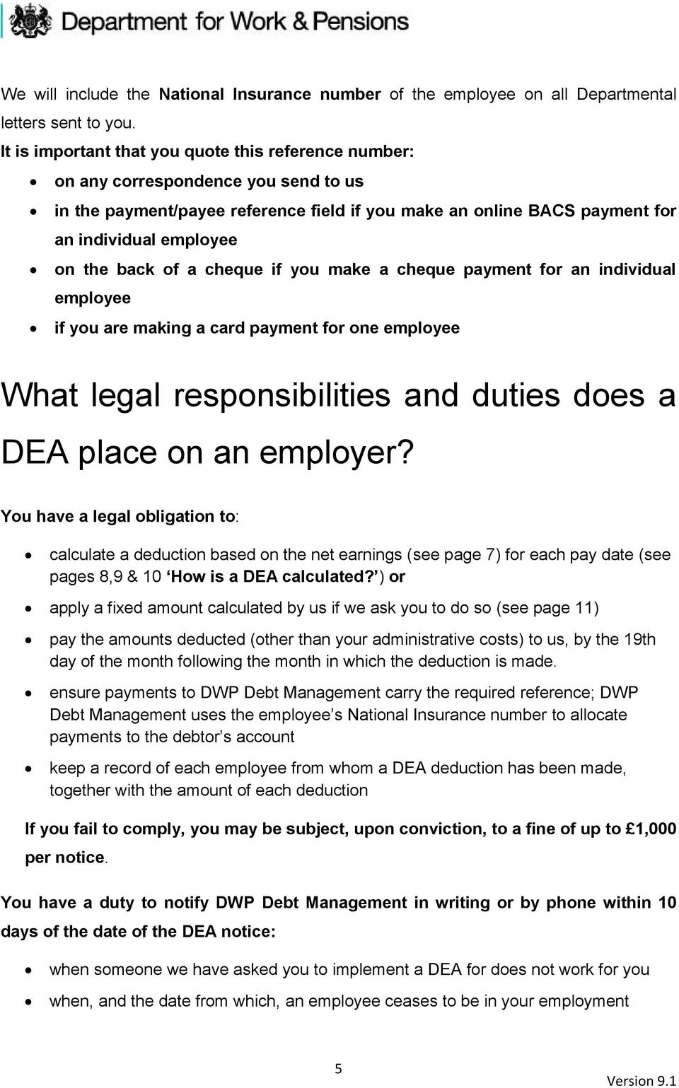 back of a cheque if you make a cheque payment for an individual employee if you are making a card payment for one employee What legal responsibilities and duties does a DEA place on an employer?