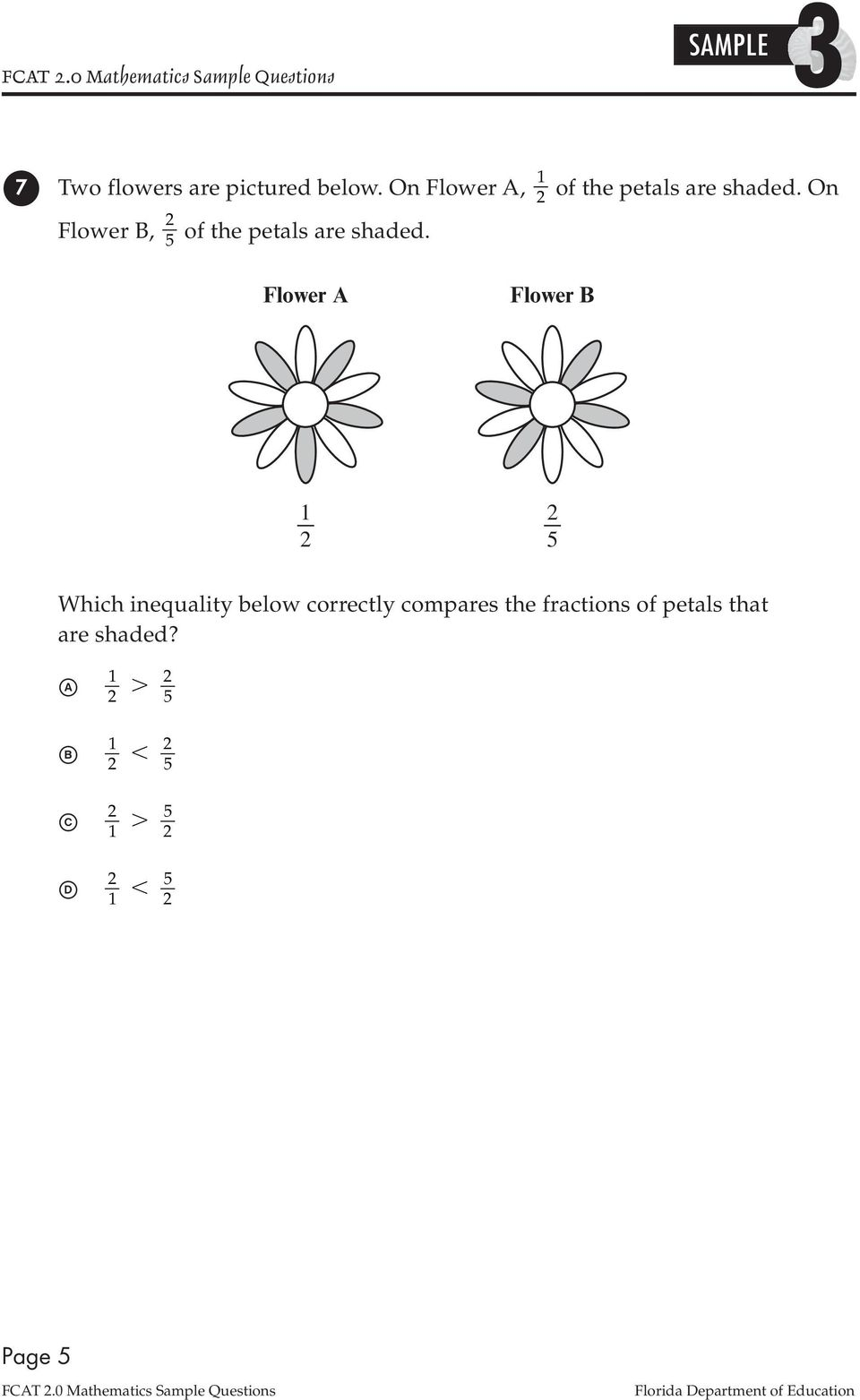 Flower A Flower B 5 Which inequality below correctly compares the fractions of petals