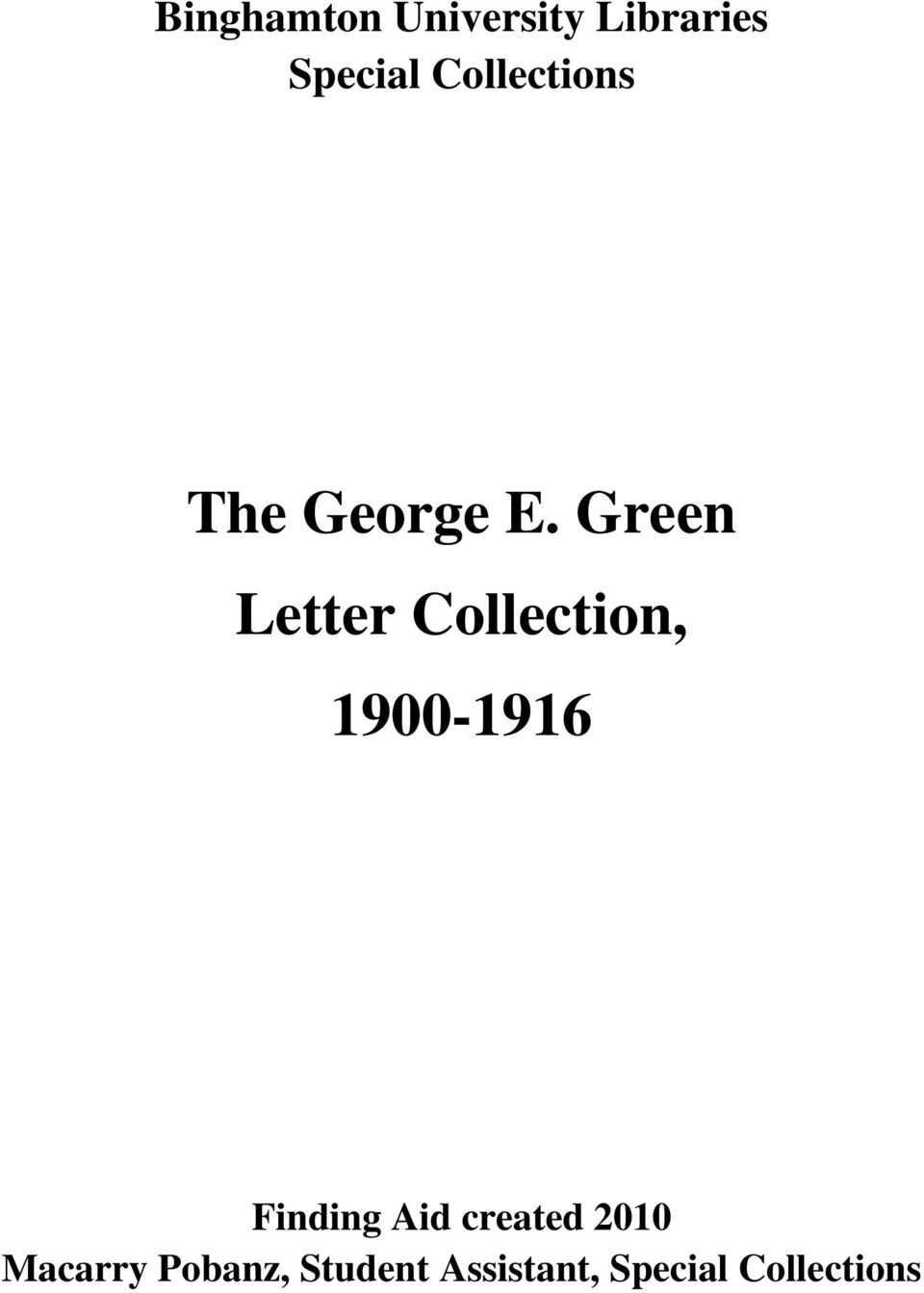 Green Letter Collection, 1900-1916 Finding