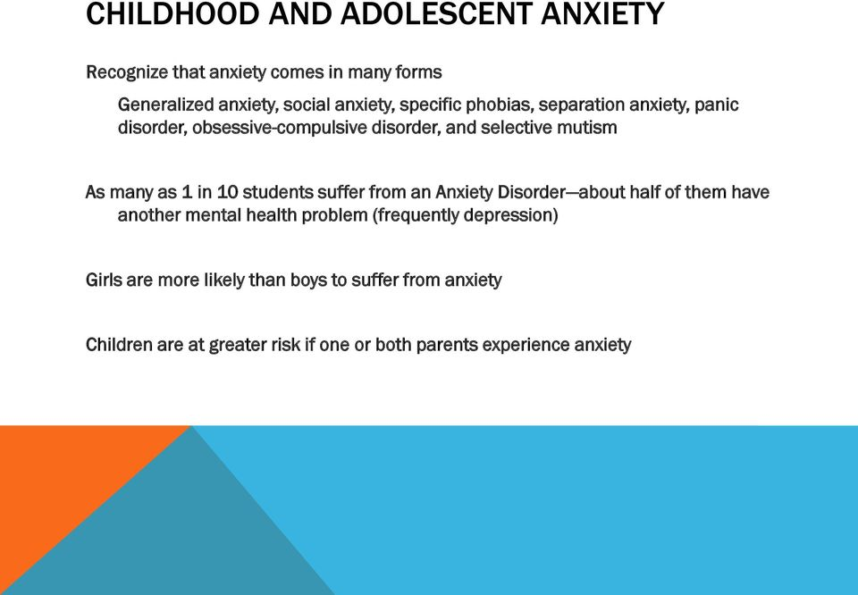 in 10 students suffer from an Anxiety Disorder about half of them have another mental health problem (frequently