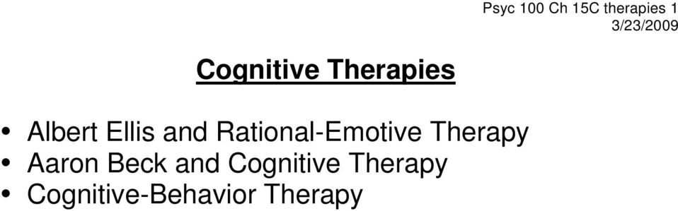 Rational-Emotive Therapy Aaron Beck