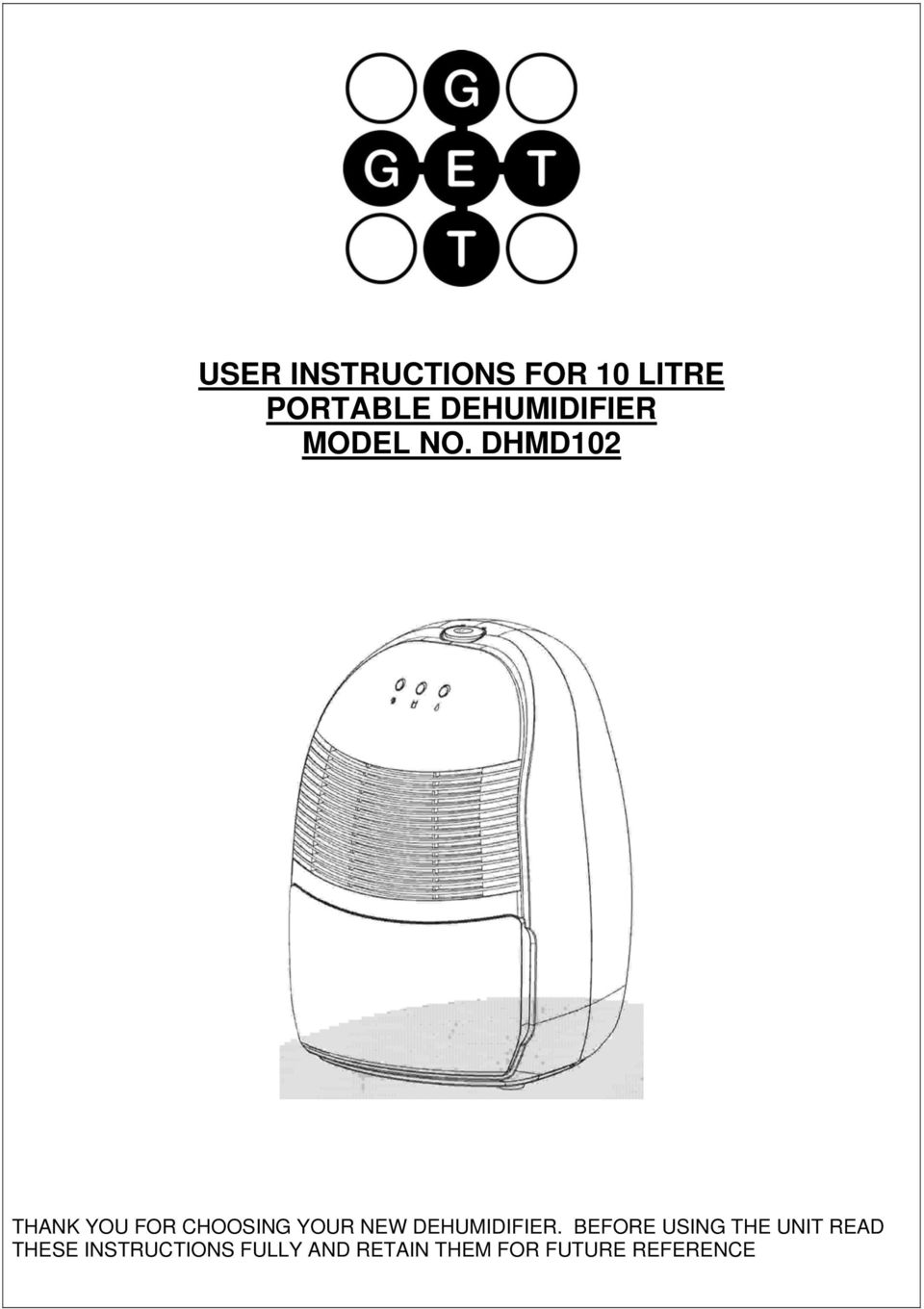 User Instructions For 10 Litre Portable Dehumidifier Model No Wiring Schematic Dhmd102 Thank You Choosing Your New