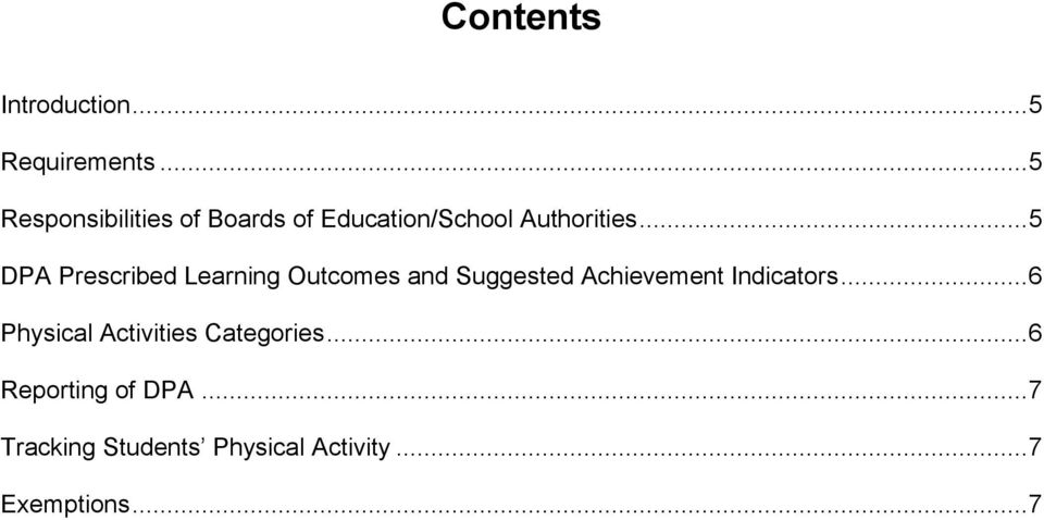 .. 5 DPA Prescribed Learning Outcomes and Suggested Achievement Indicators.
