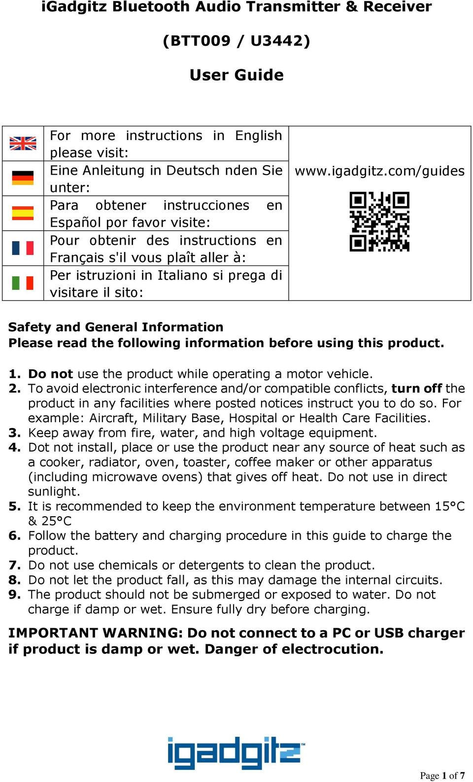 com/guides Safety and General Information Please read the following information before using this product. 1. Do not use the product while operating a motor vehicle. 2.