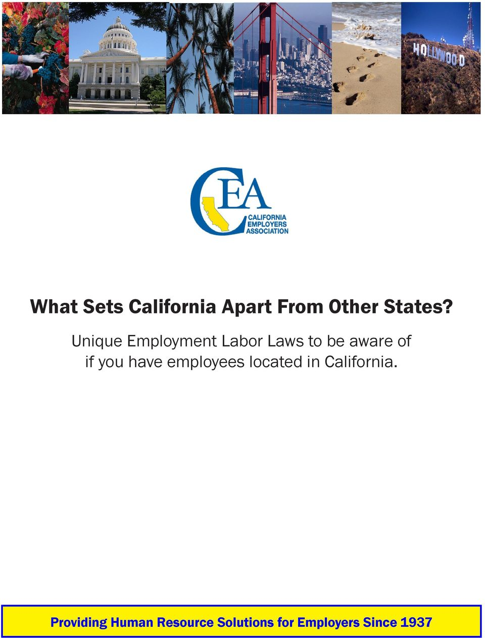 you have employees located in California.