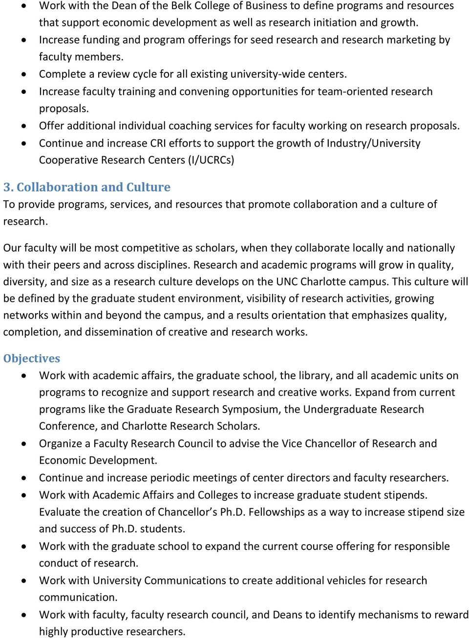 Increase faculty training and convening opportunities for team-oriented research proposals. Offer additional individual coaching services for faculty working on research proposals.