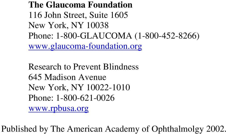 org Research to Prevent Blindness 645 Madison Avenue New York, NY