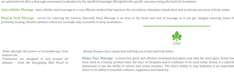 Head & Neck Massage - serves for relieving the tension. Heavenly Head Massage is as close to the heart and soul of massage as it can get.
