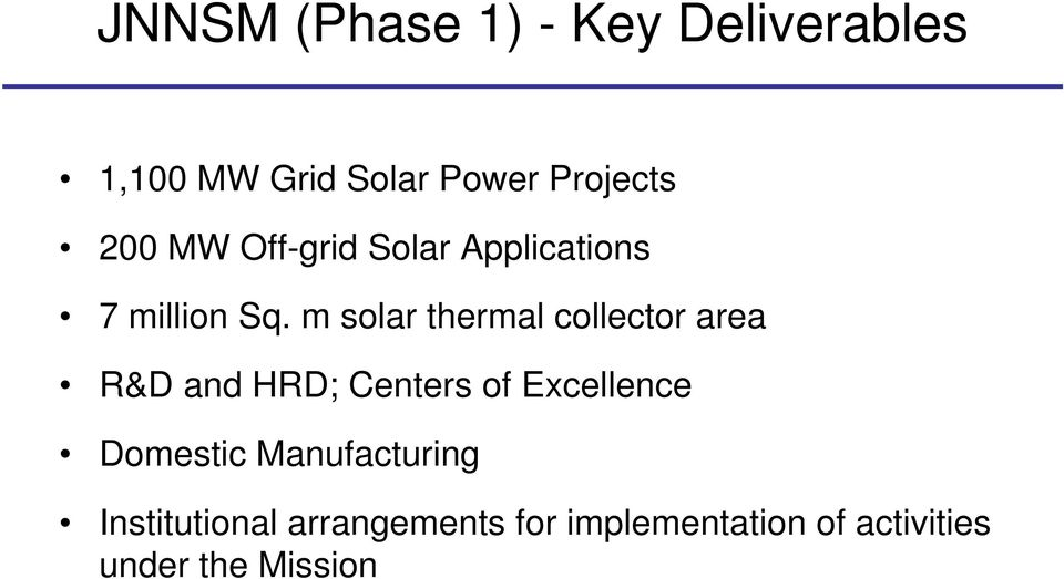 m solar thermal collector area R&D and HRD; Centers of Excellence