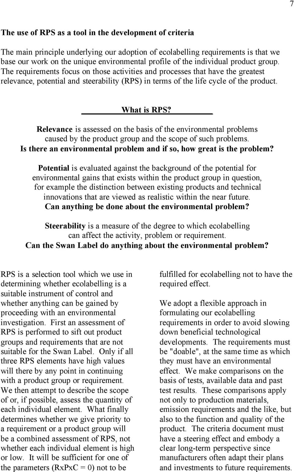 What is RPS? Relevance is assessed on the basis of the environmental problems caused by the product group and the scope of such problems.