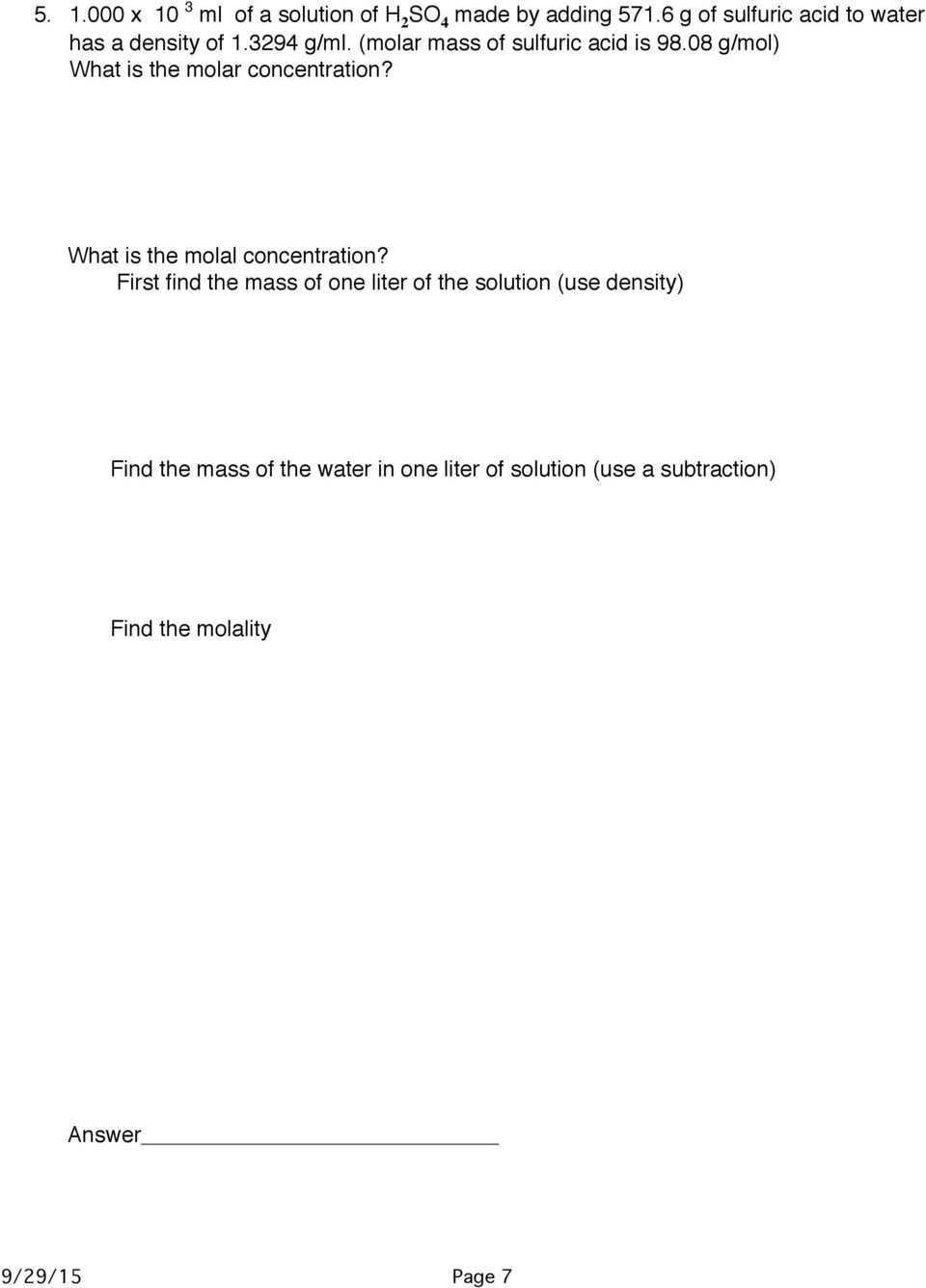 08 g/mol) What is the molar concentration? What is the molal concentration?