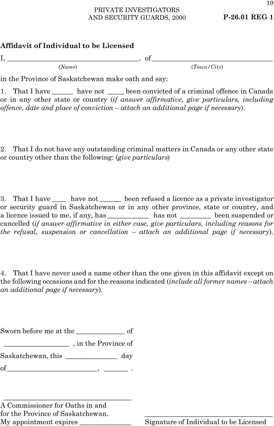 an additional page if necessary). 2. That I do not have any outstanding criminal matters in Canada or any other state or country other than the following: (give particulars) 3.
