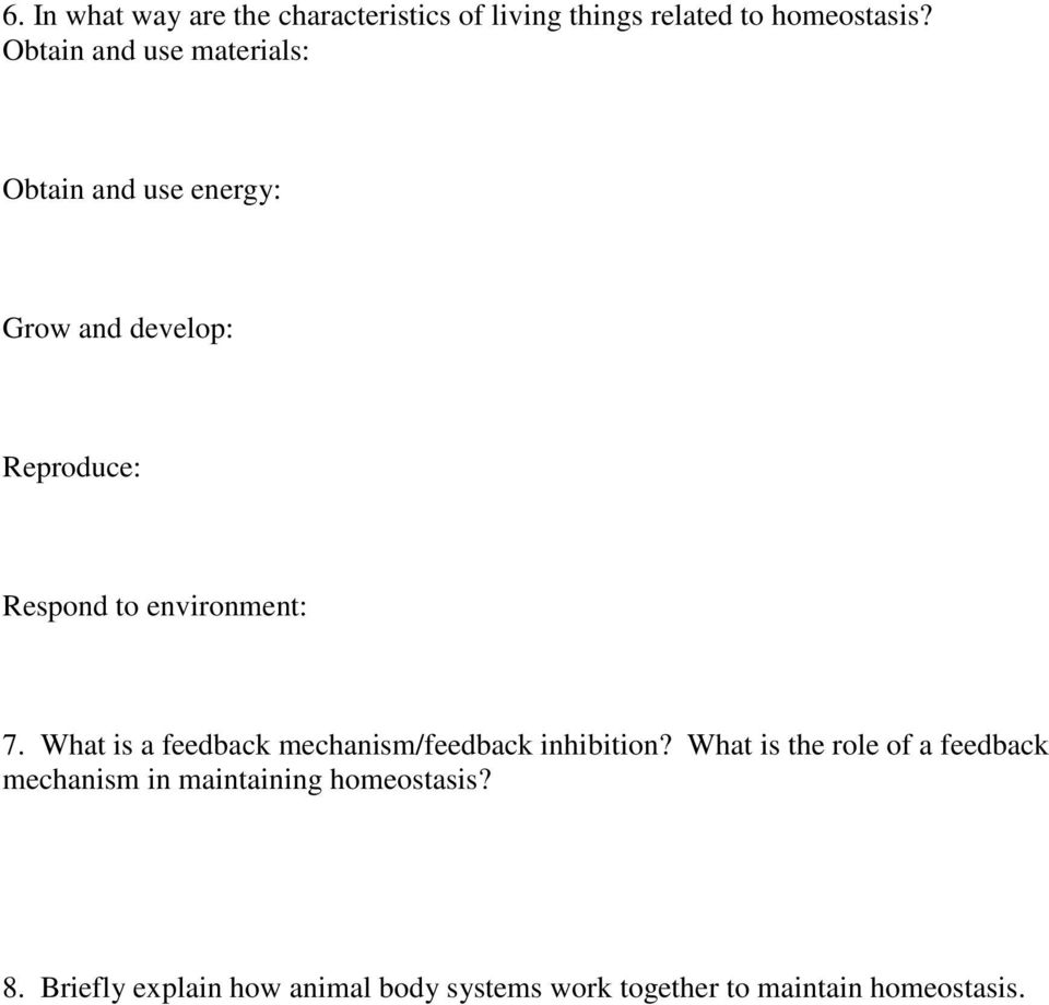 environment: 7. What is a feedback mechanism/feedback inhibition?