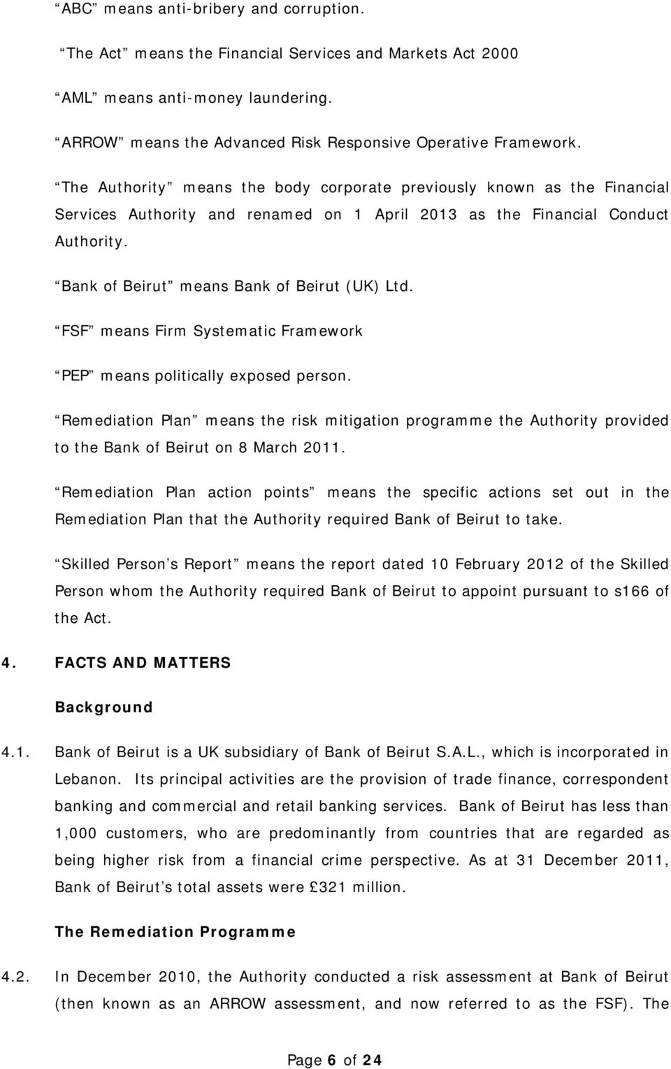Bank of Beirut means Bank of Beirut (UK) Ltd. FSF means Firm Systematic Framework PEP means politically exposed person.