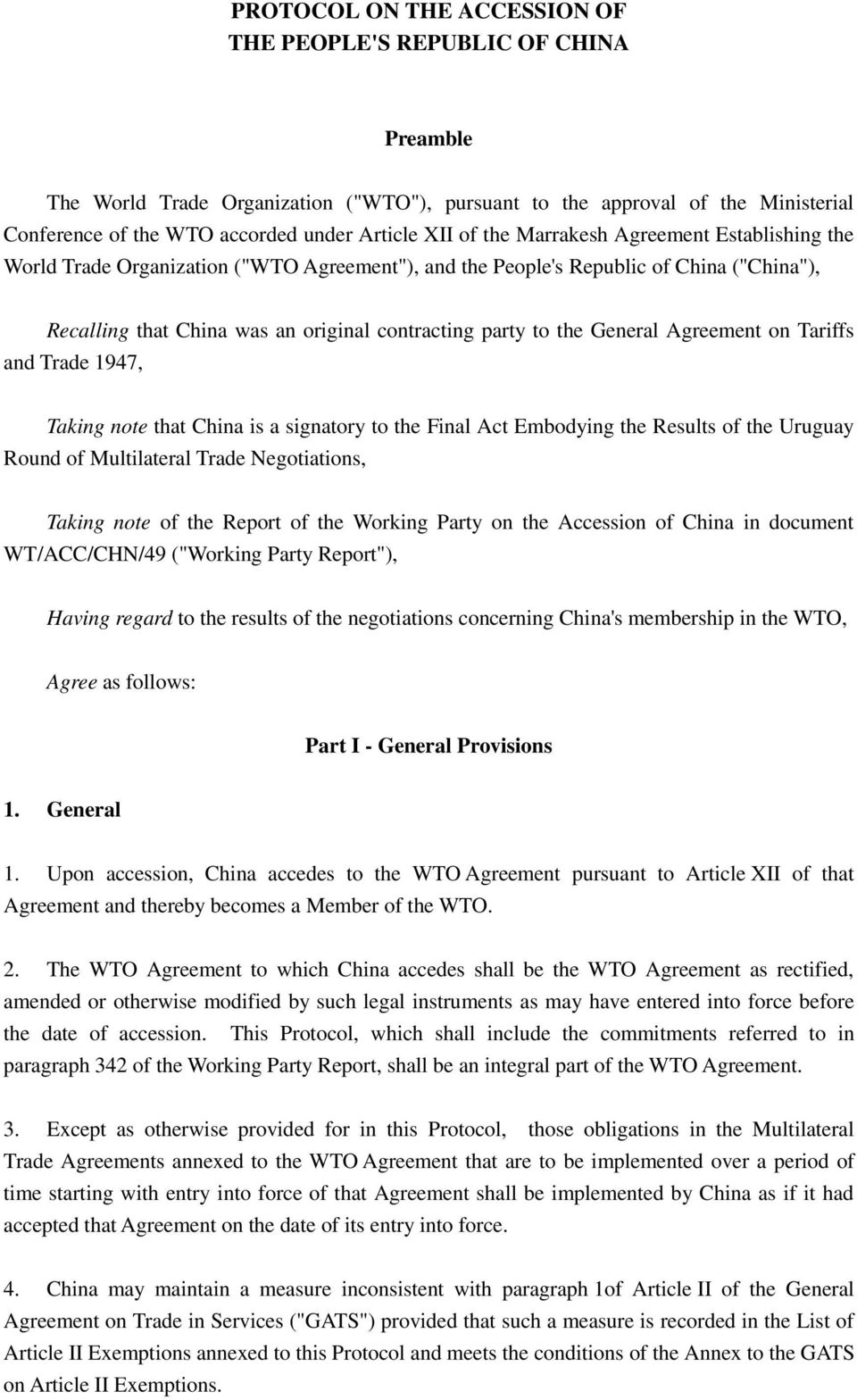 General Agreement on Tariffs and Trade 1947, Taking note that China is a signatory to the Final Act Embodying the Results of the Uruguay Round of Multilateral Trade Negotiations, Taking note of the