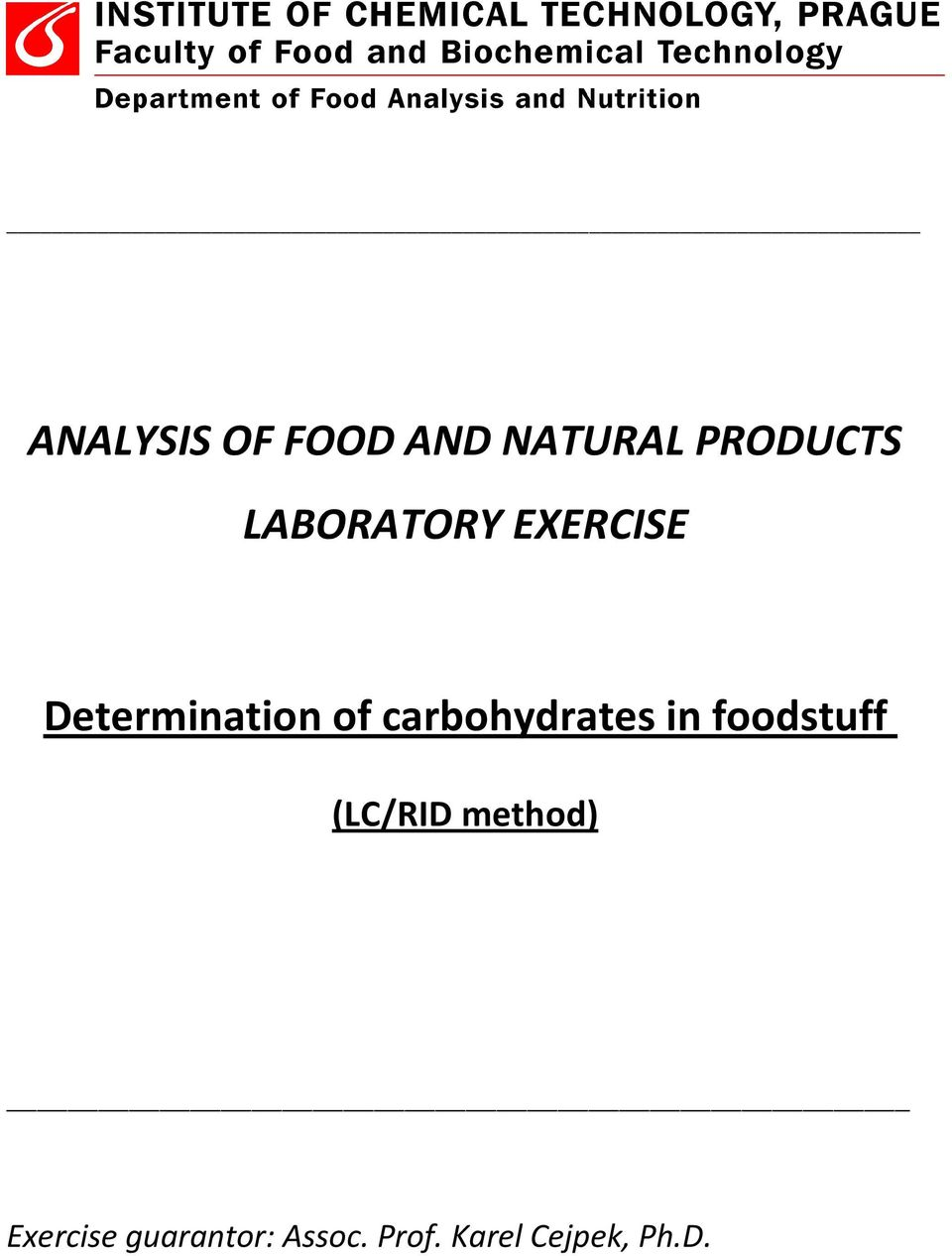 carbohydrates in foodstuff (LC/RID method)