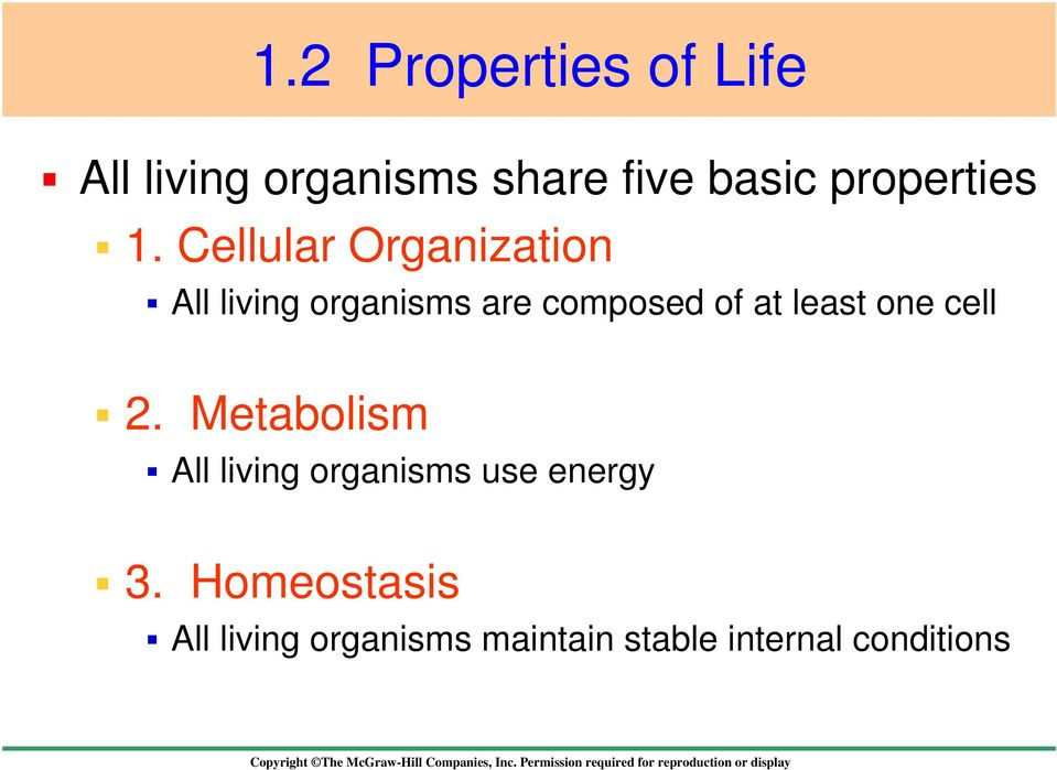 Cellular Organization All living organisms are composed of at least