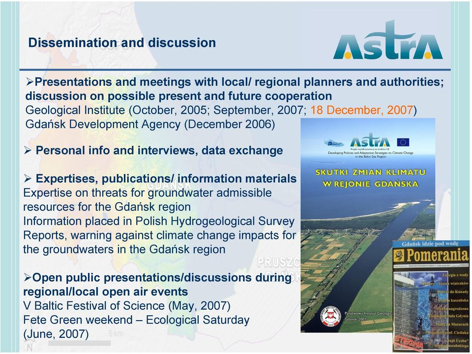 threats for groundwater admissible resources for the Gdańsk region Information placed in Polish Hydrogeological Survey Reports, warning against climate change impacts for the groundwaters in