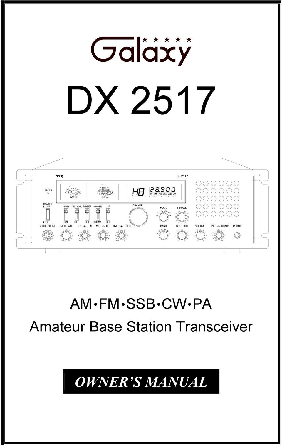 BEEP +10KHz NF CHANNEL MODE RF POWER AM USB FM LSB PA CW CAL NORMAL MICROPHONE CALIBRATE T.B. DIM MIC